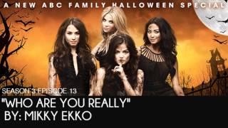 PLL 3x13 Who Are You Really - Mikky Ekko