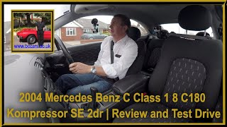 Review and Virtual Video Test Drive In Our 2004 Mercedes Benz C Class 1 8 C180 Kompressor SE 2dr