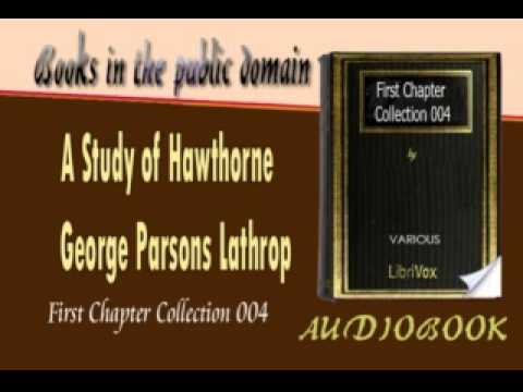 A Study Of Hawthorne George Parsons Lathrop Audiobook