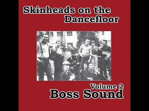 Various Artists - Skinheads on the Dancefloor Vol. 2 - Boss Sound (Spirit of 69 Records) [Full A...