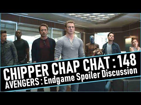 Chipper Chap Chat - Avengers: Endgame Spoiler Discussion