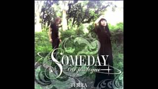 TЁЯRA - SOMEDAY -00.prologue-