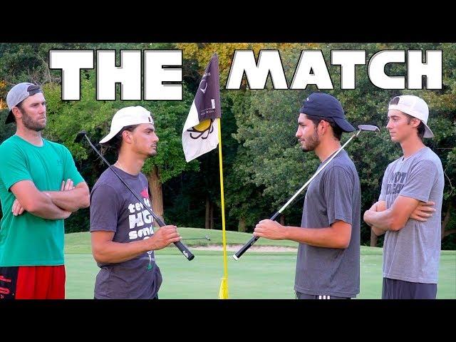 The Match   Matt VS Stephen   9 Holes Match Play