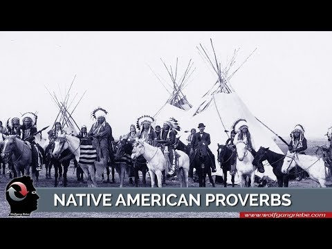 Native American Proverbs: Wolfgang Riebe