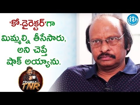 I Was Shocked On Being Removed As Co-Director - Siva Nageswara Rao | Frankly With TNR