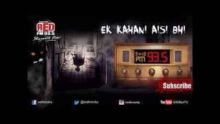 Ek Kahani Aisi Bhi- Episode 3