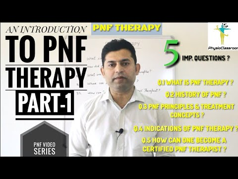 AN INTRODUCTION TO PNF THERAPY ( PART-1 )