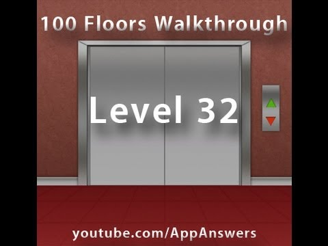 100 floors level 32 answer youtube for 100 floors 17th floor answer