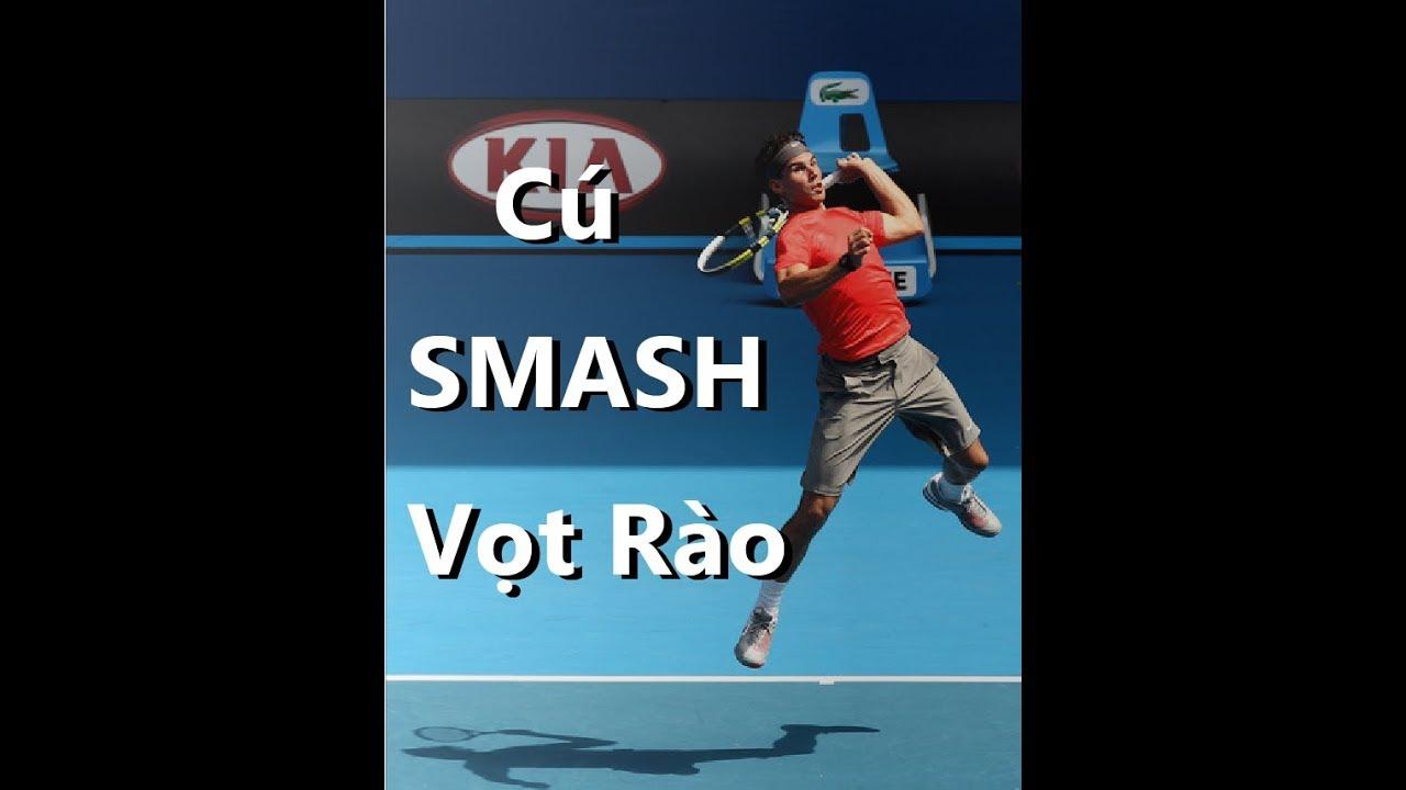 VNTA Tennis - Bài 8| Học Tennis Smash Cơ Bản Tp HCM