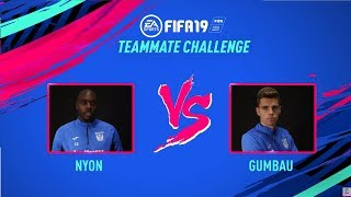 Teammate Challenge: Nyom vs Gumbau
