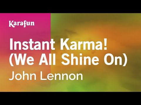 Karaoke Instant Karma! (We All Shine On) - John Lennon *