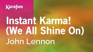 Karaoke Instant Karma! (We All Shine On) - John Lennon *