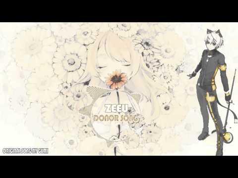 【ZeeU】 Donor Song 【Vocaloid Song】