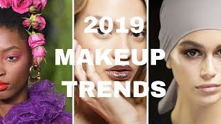 3 MAKEUP TRENDS for 2019: Runway to Real Way