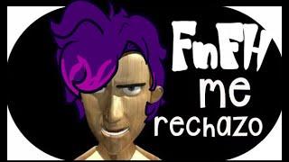 FnF HS me RECHAZO