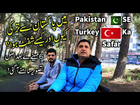 Why I Moved to Turkey from Pakistan? Detailed Analysis!