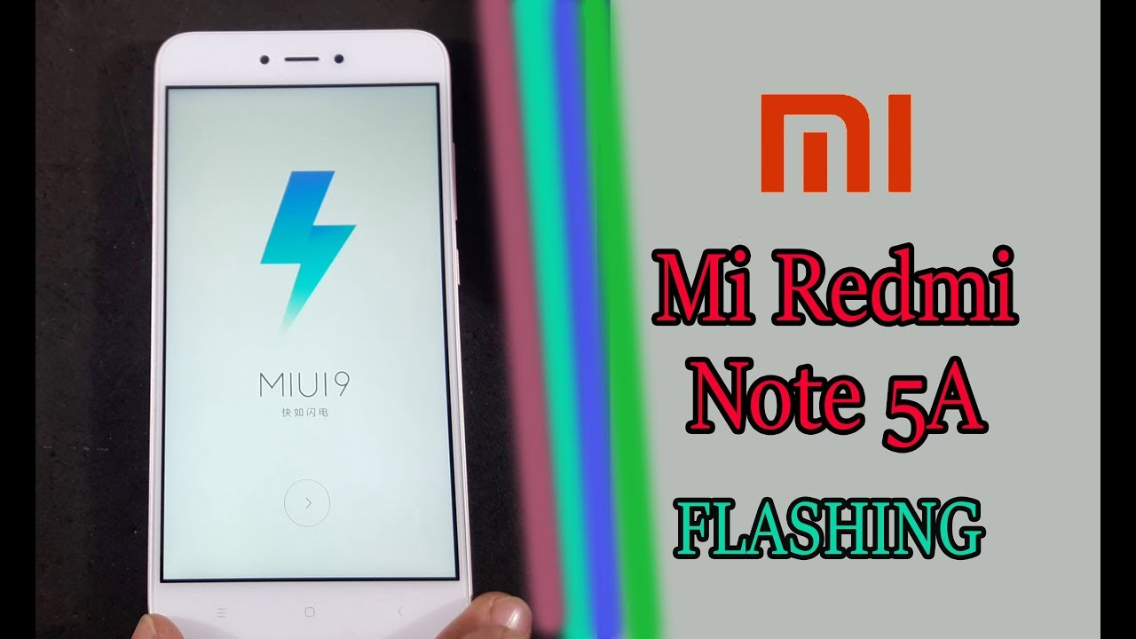 How to flashing Xiaomi Redmi Note 5A?