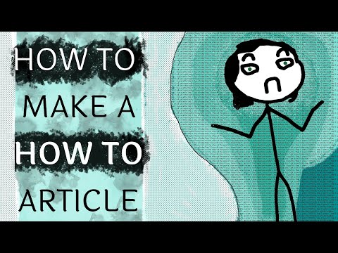 How To Make a How To Article