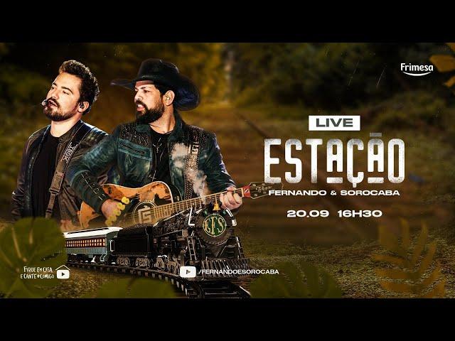 Fernando & Sorocaba - Live Estação FeS