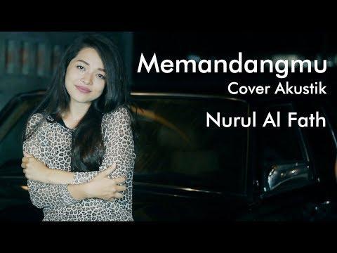Memandangmu - Cover Dangdut Akustik Nurul Al Fath