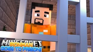 Minecraft Adventure - IRONMAN GOES TO PRISON FOR THE REST OF HIS LIFE