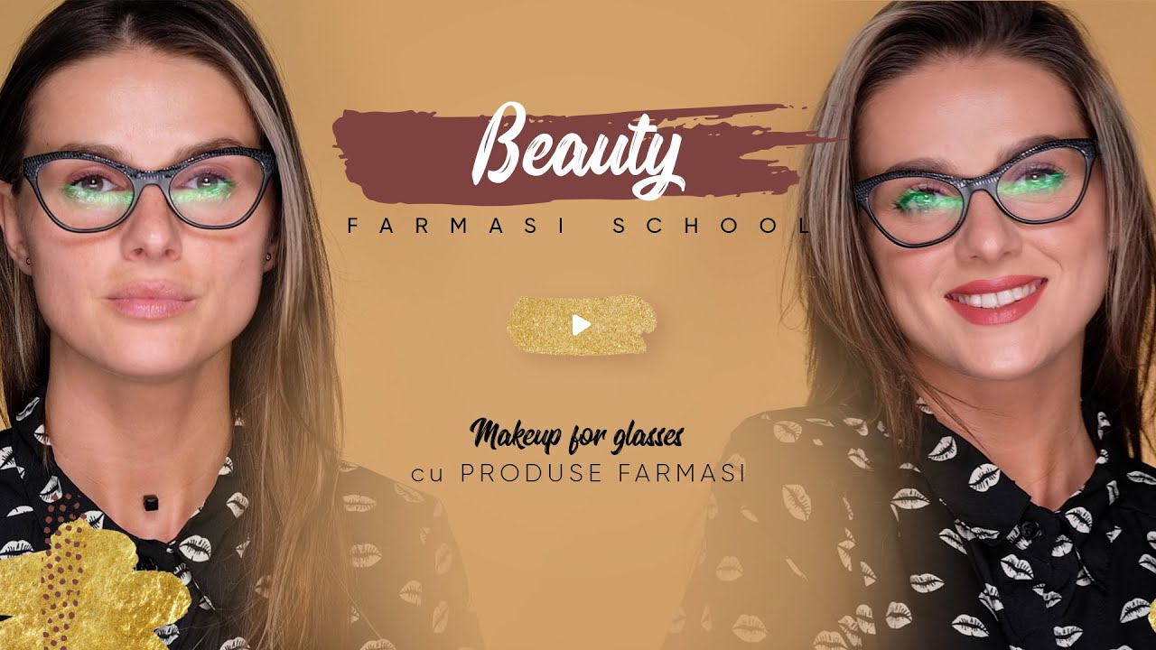 Make-up for glasses cu produse Farmasi
