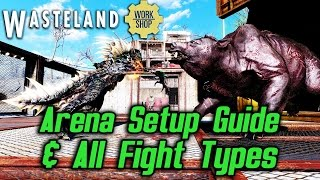 Fallout 4 Wasteland Workshop - Arena Setup Guide and All Fight Types