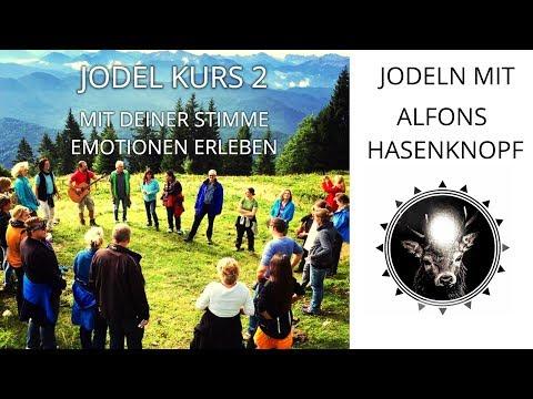 Jodel 2 Kurs mit Alfons Hasenknopf