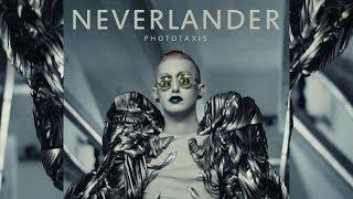 PHOTOTAXIS - NEVERLANDER (original)