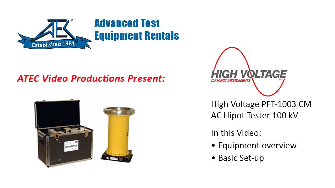Rent High Voltage Pft 1003cm Ac Hipot Tester 100kv Youtube