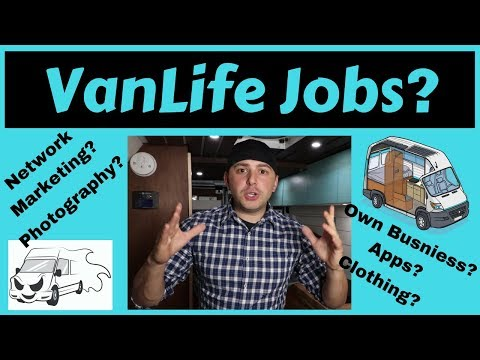 Van Life Jobs Options. How I Plan on Working from the Road