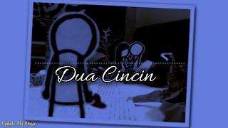 Dua Cincin- Hello(cover) || Lirik Lagu- Video