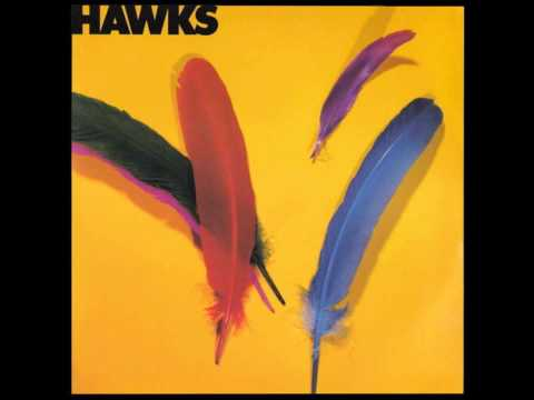 The Hawks - It's All Right , It's O.K.