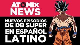 Nuevos episodios de Dragon Ball Super en español latino – #AtomixNews [24/09/18]
