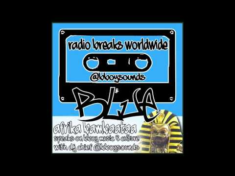 Bboysounds Presents Radio Breaks Worldwide: Blue featuring Afrika Bambaataa - Bboy Music