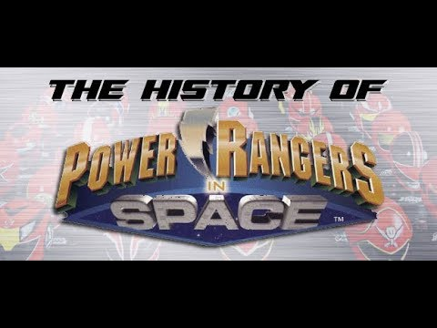 Power Rangers in Space, Part 1 - History of Power Rangers