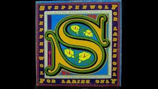 Steppenwolf - For Madmen Only ???????? (1971 rare studio demo track)