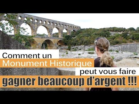 Comment un Monument Historique peut vous faire gagner beaucoup d'argent!
