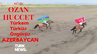 Türküm Türküz Özgürüz, Ozan Hüccet ( Azerbaycan Türküleri - Mahnısı )-Tebriz/Güney Azerbaycan/İran