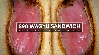 $90 WAGYU Sandwich! Is it WORTH IT?