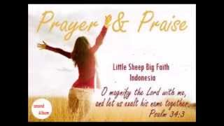 album pujian dan penyembahan ke 2 Little Sheep Big Faith