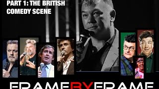 Frame By Frame - Episode 22 - British Stand-up Comedy