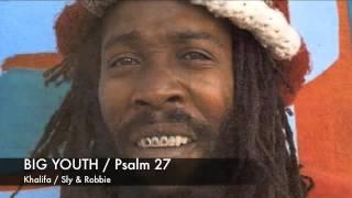 Big youth / Psalm 27