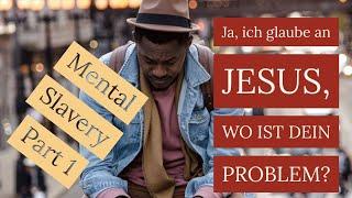 Mental Slavery 1 - Sind afrikanische Christen zu dumm für die Wahrheit?