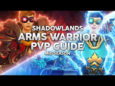 Shadowlands 9.0.5   3K Arms Warrior PvP Guide - Strongest Melee Class