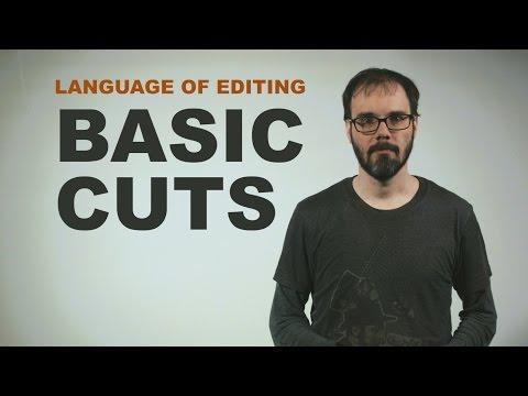 Language of Editing: Basic Cuts