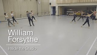 William Forsythe: Inside the Studio | The National Ballet of Canada