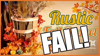 Fall Bushel Basket Fail!