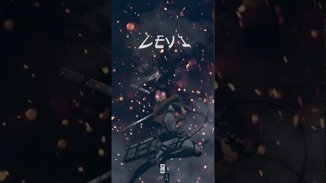 Levi Ackerman Phone Live Wallpaper Youtube