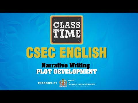 Narrative Writing - Plot Development - CSEC English  - January 20 2021